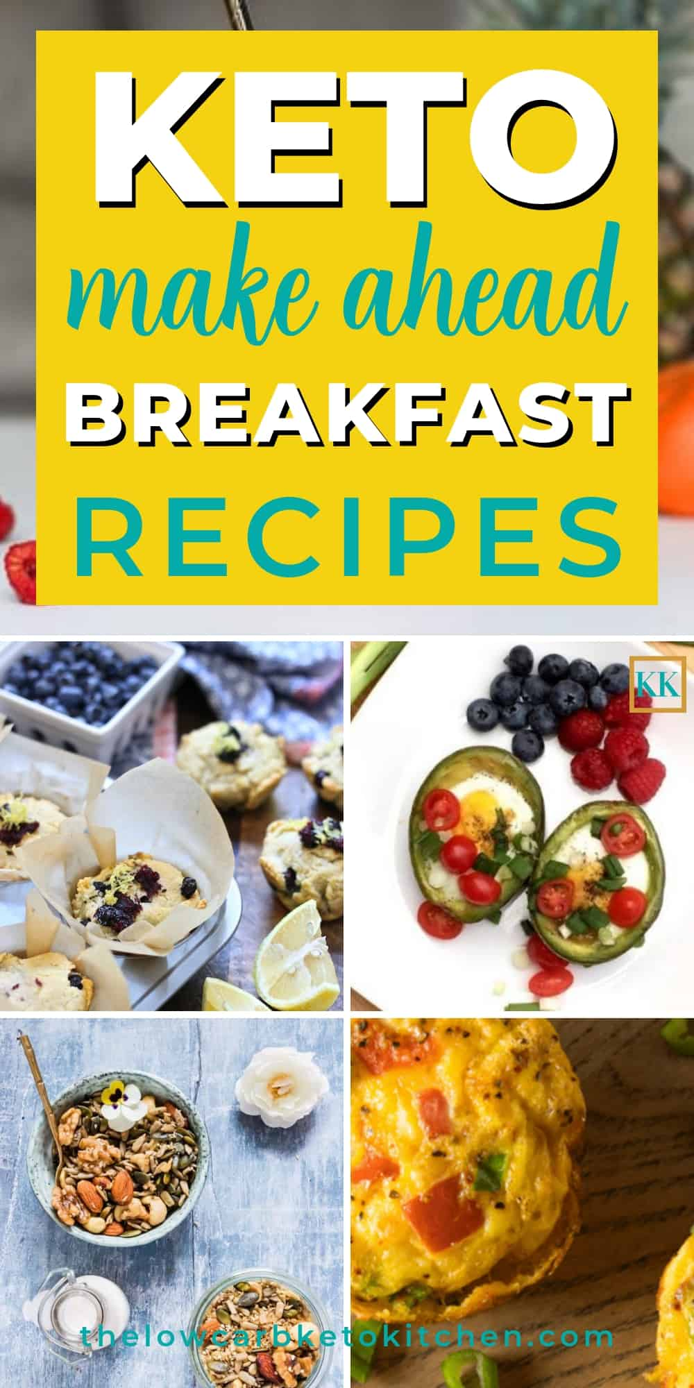 Make Ahead Keto Breakfast Recipes