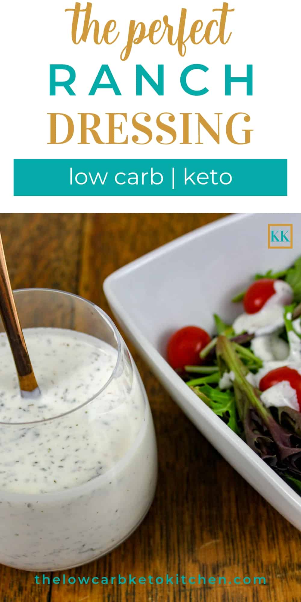 The Perfect Keto Ranch Dressing