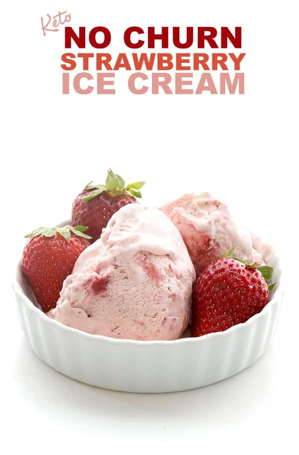 Keto Strawberry Ice Cream - No Churn Recipe